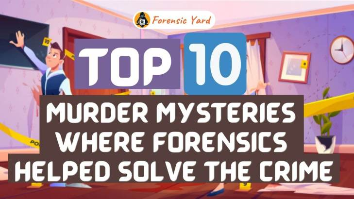 murder mysteries where Forensics helped solve the crime
