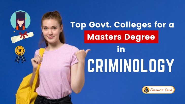 10 Best Colleges of India offering masters degree in CRIMINOLOGY