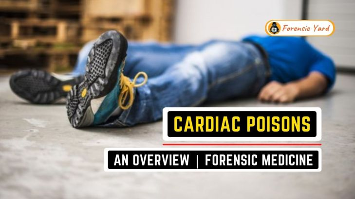 Cardiac Poisons - An Overview   Forensic Medicine Forensic Yard (11)