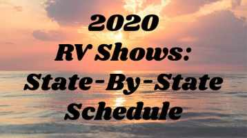 2020 RV Shows: State-By-State Schedule