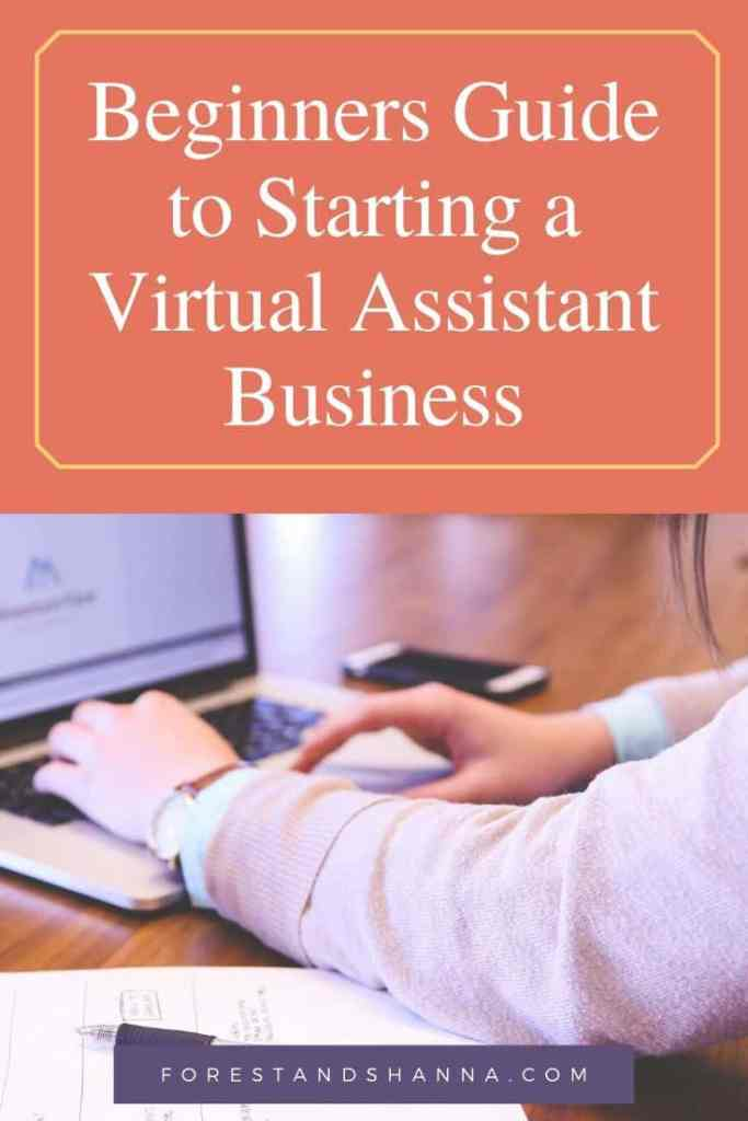 Beginners Guide to Starting a Virtual Assistant Business