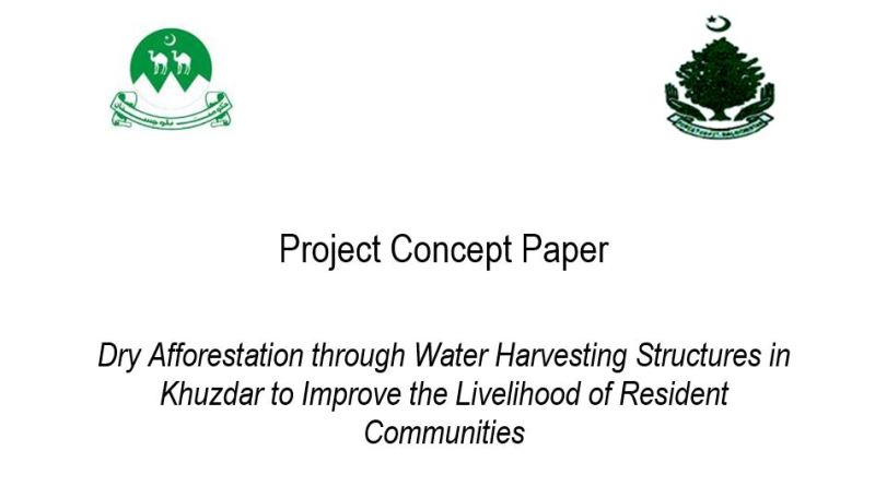 Dry Afforestation Through Water Harvesting Structures in Khuzdar to Improve the Livelihood of Resident Communities (Project Concept Paper) - Forestrypedia