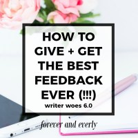 Writer Woes 6.0—How to Give and Get the Best Feedback Possible #goals (Scribbler Sign-Up Deadline!)
