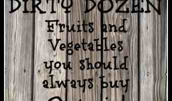 12 Fruits and Vegetables to Always buy Organic #thedirtydozen