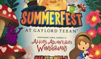 Family Entertainment All Summer Long at Gaylord Texan #SUMMERFEST2016