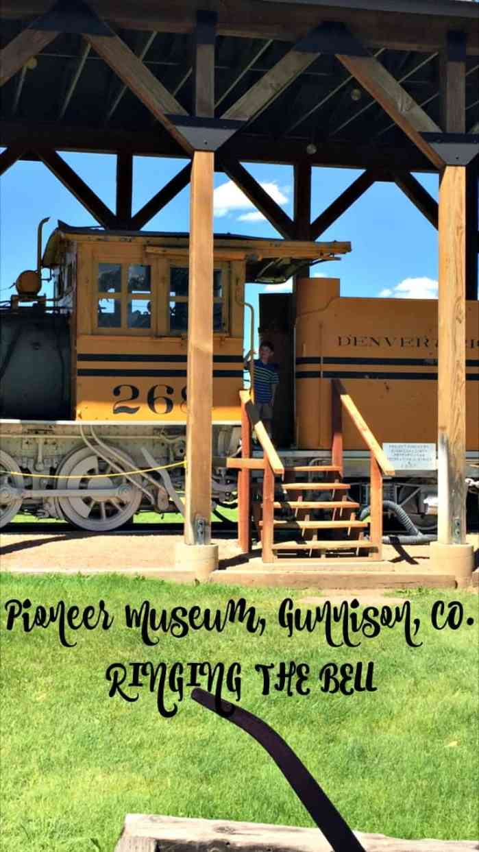 Pioneer Museum Gunnison Co ringing the bell