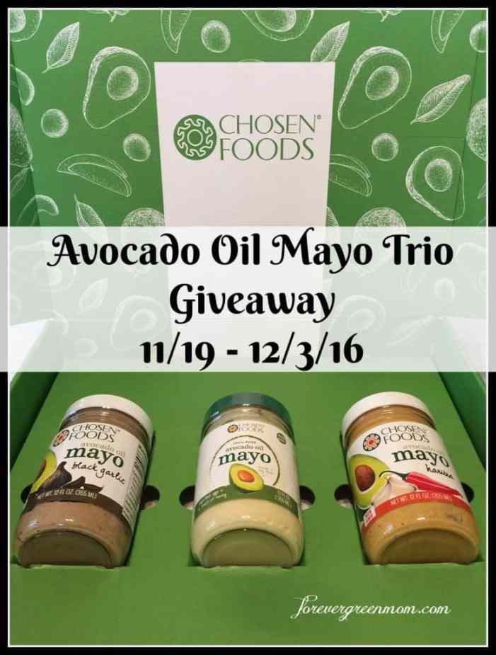 Chosen Foods New Avocado Oil MAYO Trio Giveaway