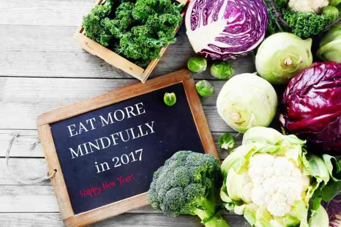 Eat More Mindfully Starting Now