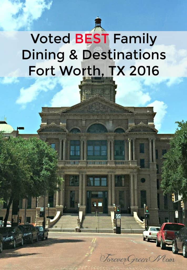 BEST Family Dining & Destinations - FTW, TX 2016