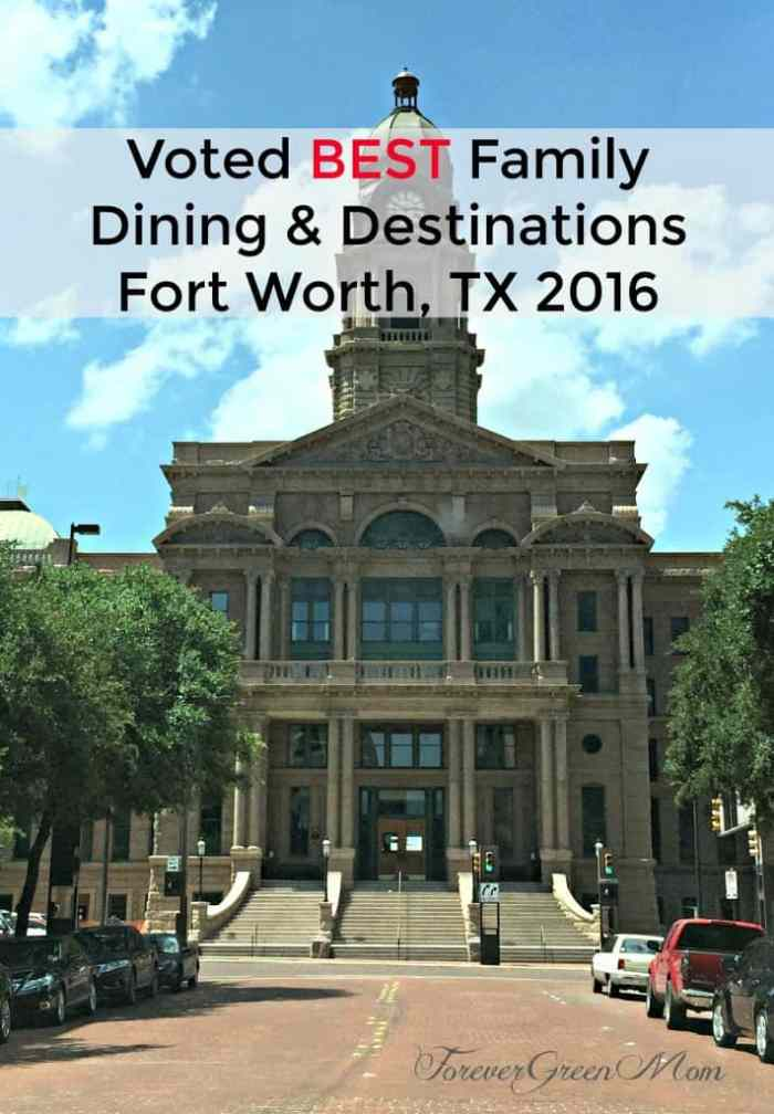 BEST Family Dining & Destinations - Ft Worth, TX 2016