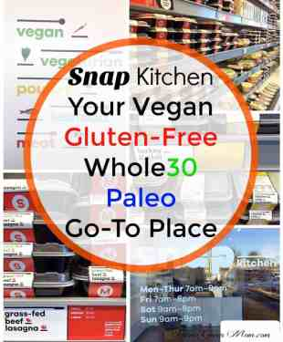 Snap Kitchen – Gluten-Free Vegan Whole30 Paleo