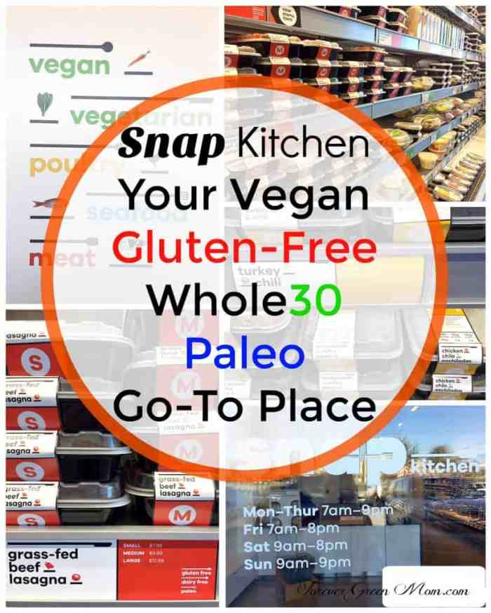 Snap Kitchen - Gluten-Free Vegan Whole30 Paleo