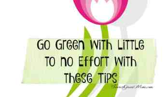 Go Green with Little Effort