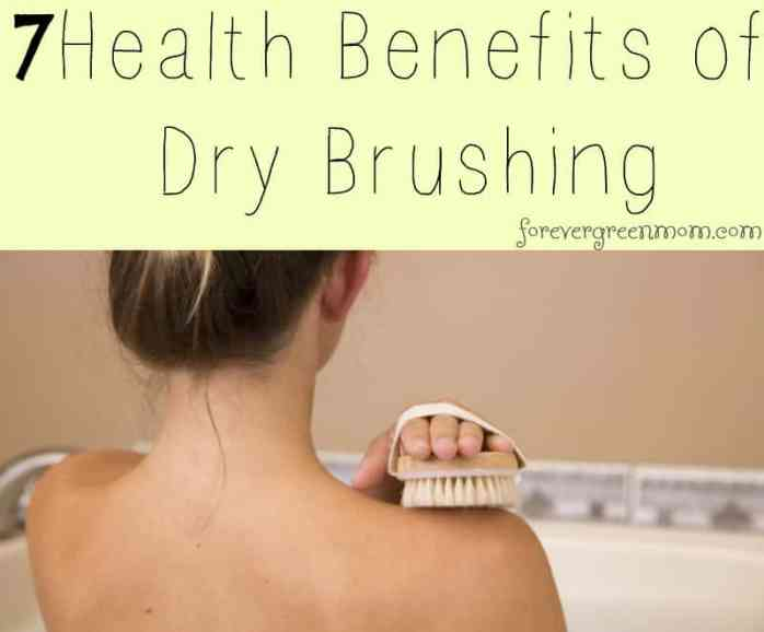 7 Health Benefits of Dry Skin Brushing