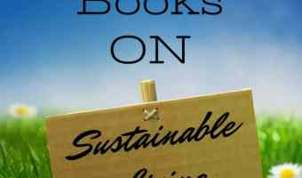 12 Books on Sustainable Living that are Must Reads