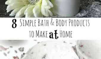 8 Simple Bath & Body Products to Make at Home