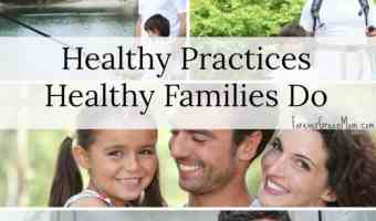 Healthy Practices Healthy Families Do