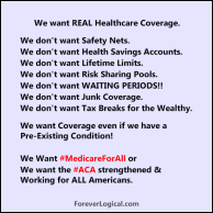 We want REAL Healthcare Coverage