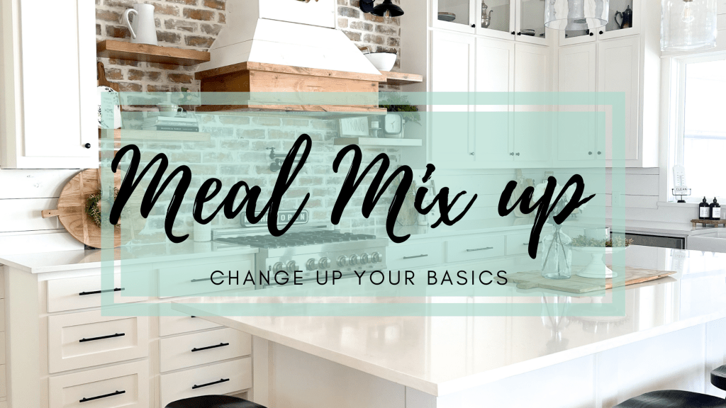 Mixing up week night meals