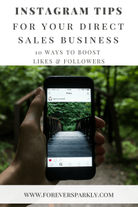 Instagram is one of the top ways to connect with new customers. Click to find 10 instagram tips for direct sellers to boost your likes and followers and help grow your direct sales business! Kristy Empol