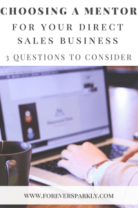 Are you looking to join a direct sales company but not sure where to start? Choosing a mentor is a key to success. Click to read how to choose a mentor for your direct sales business. Kristy Empol