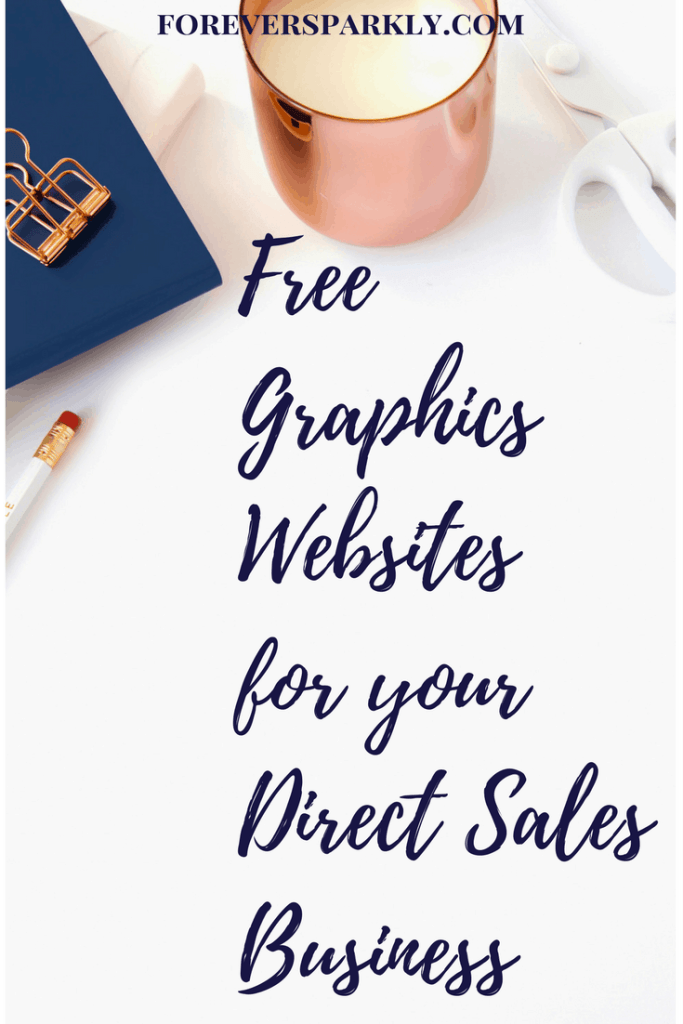 Are you a direct seller creating your own graphics? Click to see the 10 best free graphics websites for your direct sales business! Kristy Empol