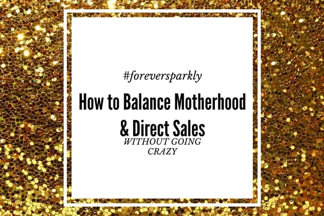 Wondering how to balance motherhood and direct sales? Click to read my top 5 tips to being a mom and mompreneur without going crazy! Kristy Empol