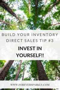Looking to build your direct sales inventory without spending a lot of money? Investing in yourself is a great tip! Click to read more tips on how to build your inventory without breaking the bank. Kristy Empol