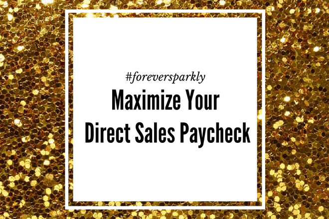 Maximize Your Direct Sales Paycheck: 4 Questions to Ask