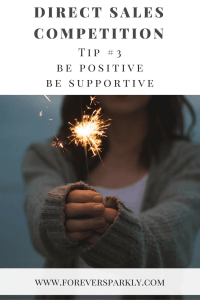 Wondering how best to handle direct sales competition? Tip #3: Be positive & supportive. Click to read all my tips on how to handle competition in the direct sales industry. Kristy Empol