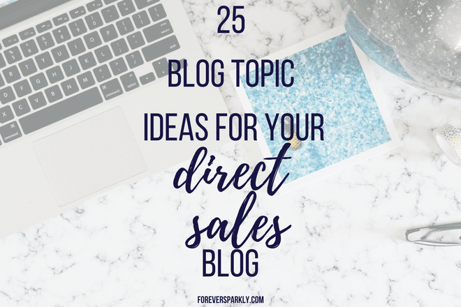 Do you blog for your direct sales business but, sometimes run out of things to write about? Click to read 25 blog topic ideas for your direct sales blog! Kristy Empol