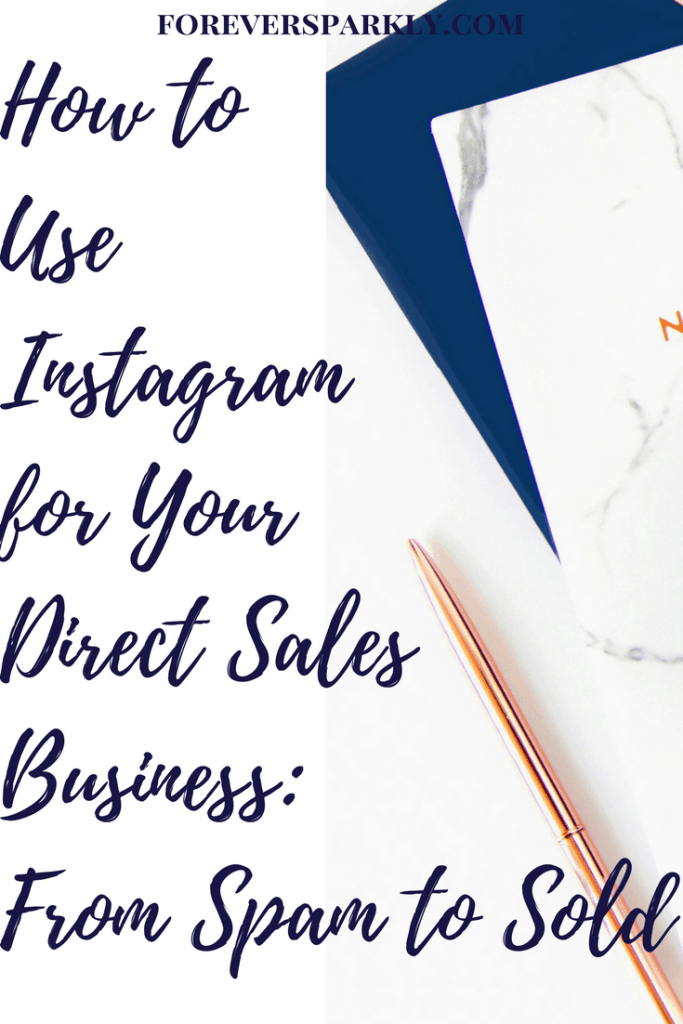 Wondering how to turn your Instagram spammers into customers? Click to read how to use Instagram for your direct sales business. Kristy Empol