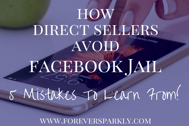 5 Ways To Avoid Facebook Jail as a Direct Seller