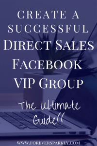 Want to grow your direct sales business on Facebook? Click to read the ultimate guide on the best ways to set up and manage a successful direct sales Facebook VIP Group! Kristy Empol