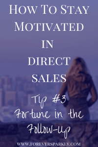 Are you a direct seller looking for inspiration and ways to stay motivated? Read my 4 tips on the best ways to stay motivated in direct sales! Kristy Empol