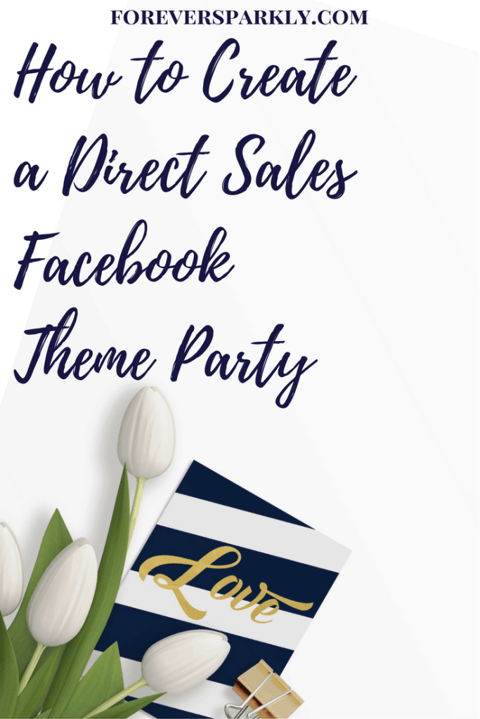 Wondering how to create a direct sales Facebook theme party for your direct sales business? Click to read my step-by-step guide to get you started! Kristy Empol