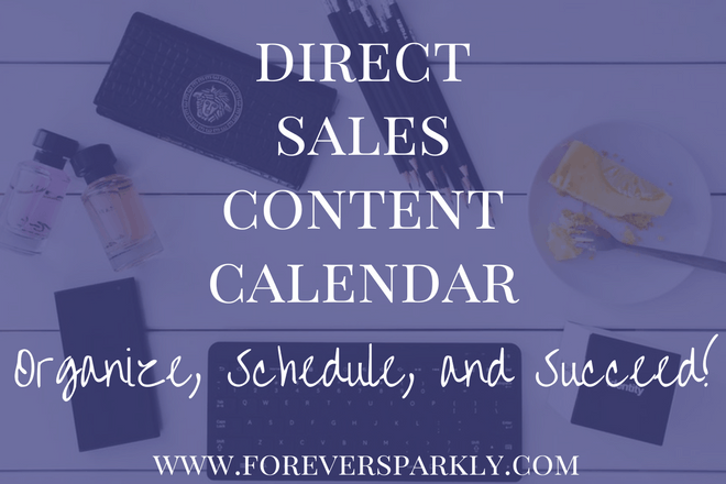 Direct Sales Content Calendar: Organize, Schedule, and Succeed!