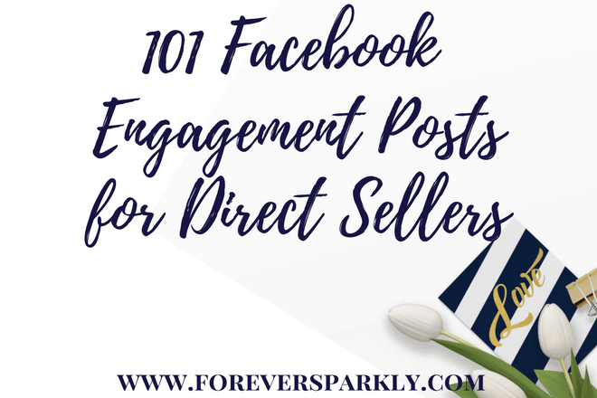 101 Facebook Group Engagement Post Ideas for Direct Sellers