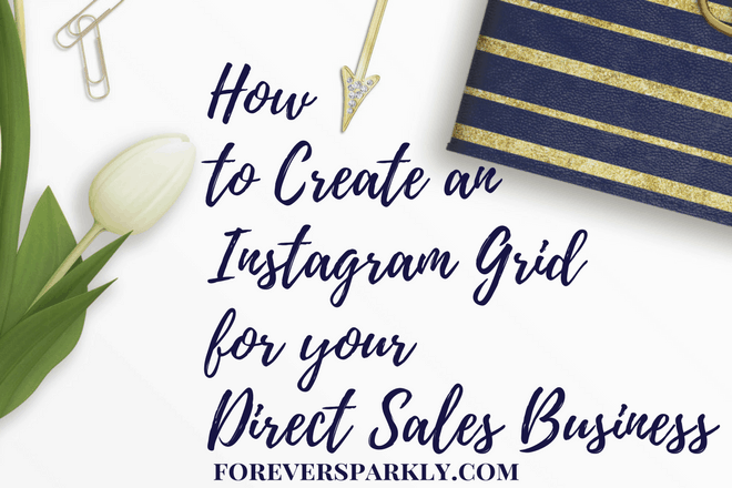 Create an Instagram Grid for your Direct Sales Instagram Profile