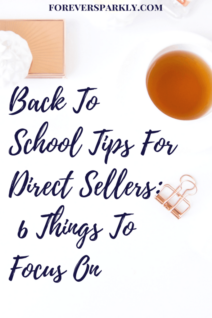 Wondering what to do once kids have gone back to school? Energize your direct sales business & focus on these 6 back to school tips for direct sellers tips. Kristy Empol