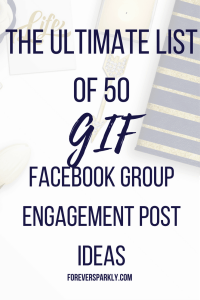 50 GIF Facebook group engagement post ideas! Get your direct sales Facebook group rockin' again with any of these GIF Facebook group engagement post ideas! Kristy Empol