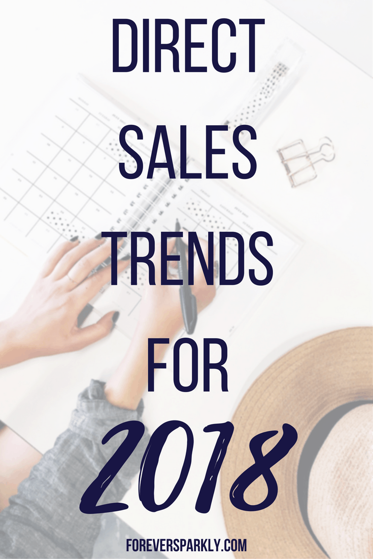 Want to know what the direct sales trends for 2018 are? Click to see the most popular direct sales trends for 2018 and how to use them for your business.