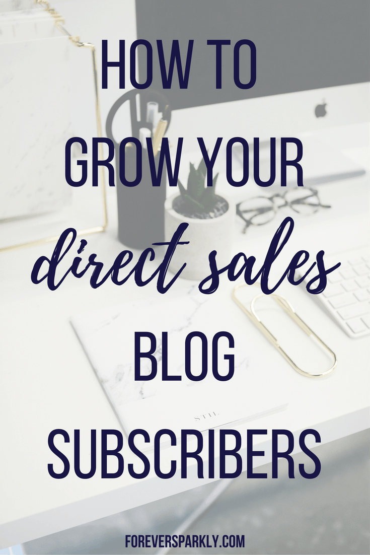 Grow your direct sales blog subscribers using these 6 tips! You have control over your email list. Grow your subscribers and increase your income over time! #bloggingtips #emailsubscribers #emailmarketing #directsales #directsalesblog