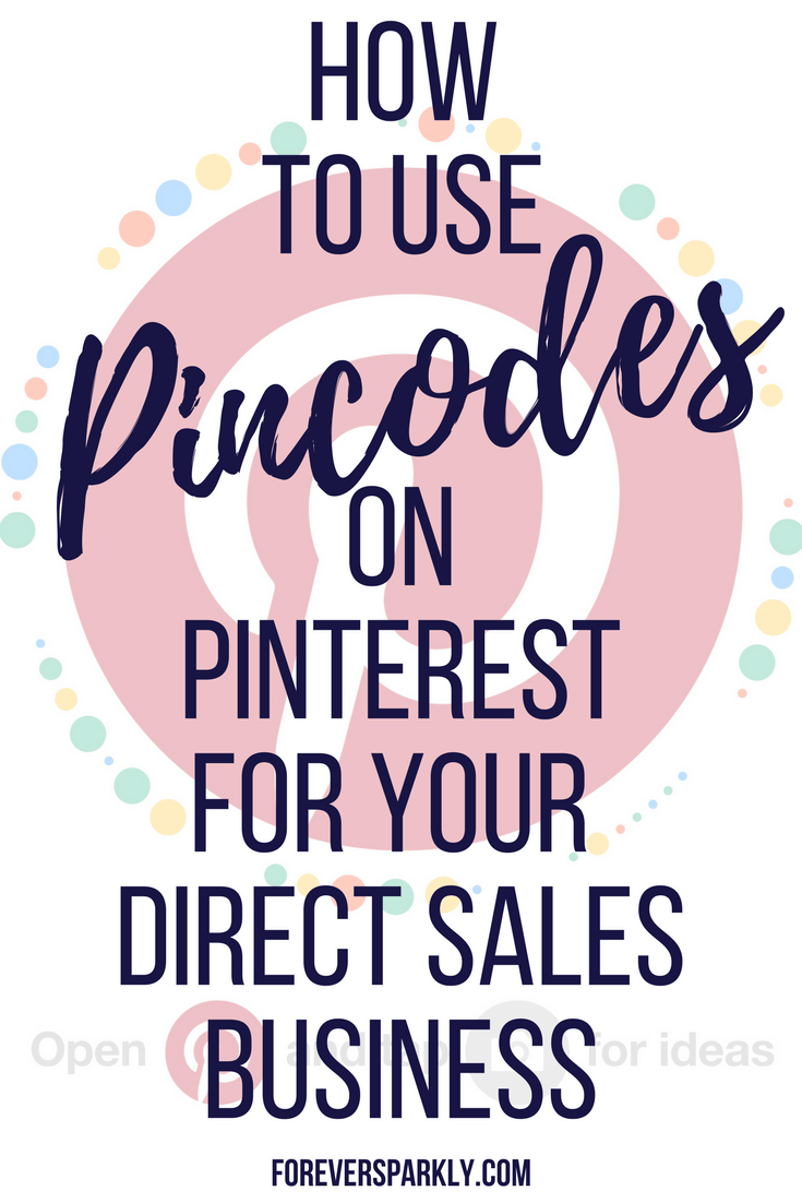 Explore Pincodes on Pinterest for your direct sales business. Learn how to use them to grow your following and stand out from other consultants. #pincodes #pinteresttips #directsales