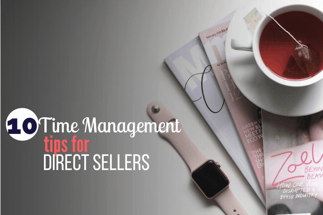 Are you struggling to manage everything your direct sales business throws at you? Click to read 10 time management tips for direct sellers to get on track! Kristy Empol