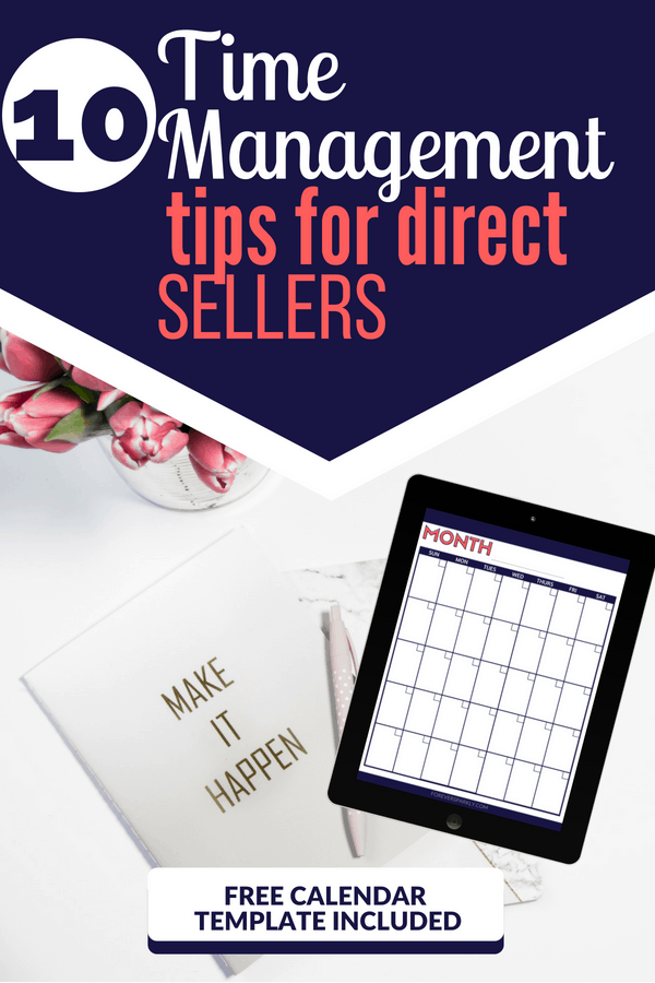 Are you struggling to manage everything your direct sales business throws at you? Click to read 10 time management tips for direct sellers to get on track! #timemanagement #directsales #socialmedia #blogger