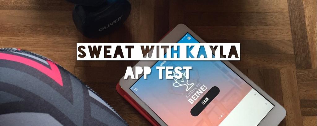 Sweat with Kayla - Ist das Training mit der App empfehlenswert?