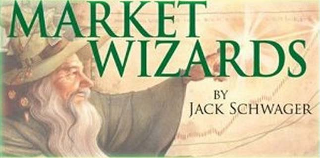 Market Wizards, Interviews with Top Traders by Jack ...