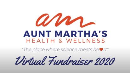 AUNT MARTHA'S – VIRTUAL FUNDRAISER
