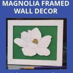 Magnolia Wall Decor